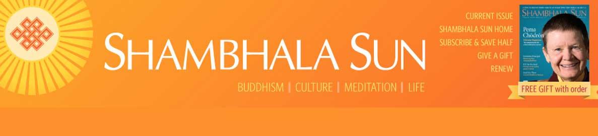 Susan's Sept 2012 article in Shambhala Sun magazine