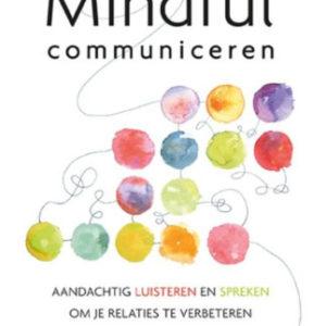De vijf sleutels tot mindful communiceren